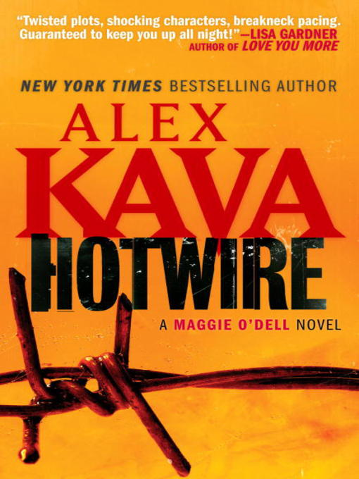 Title details for Hotwire by Alex Kava - Wait list