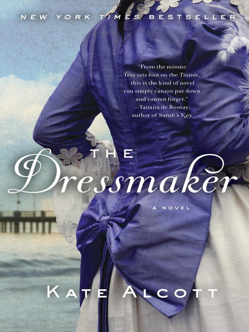 Title details for The Dressmaker by Kate Alcott - Available