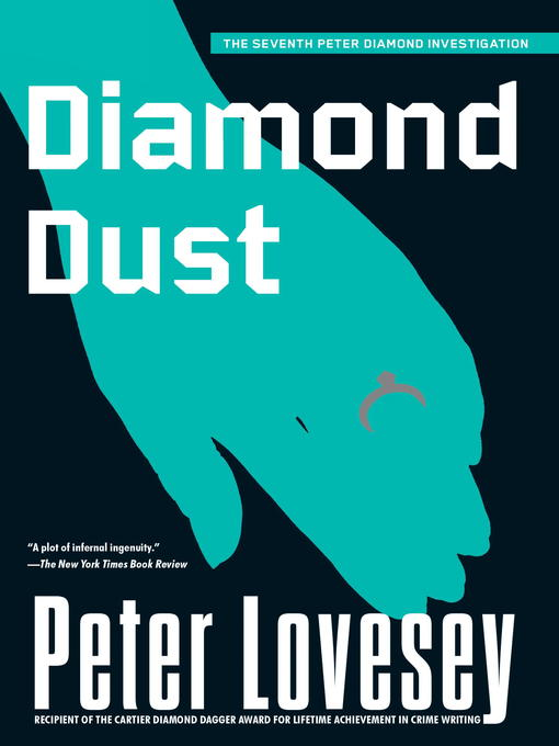 Title details for Diamond Dust by Peter Lovesey - Available