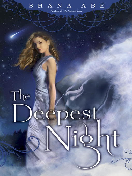 Title details for The Deepest Night by Shana Abe - Available