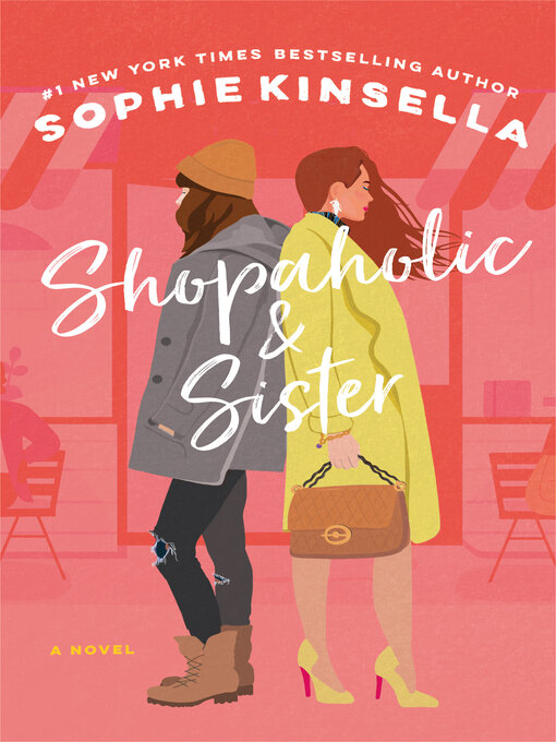 Title details for Shopaholic & Sister by Sophie Kinsella - Wait list