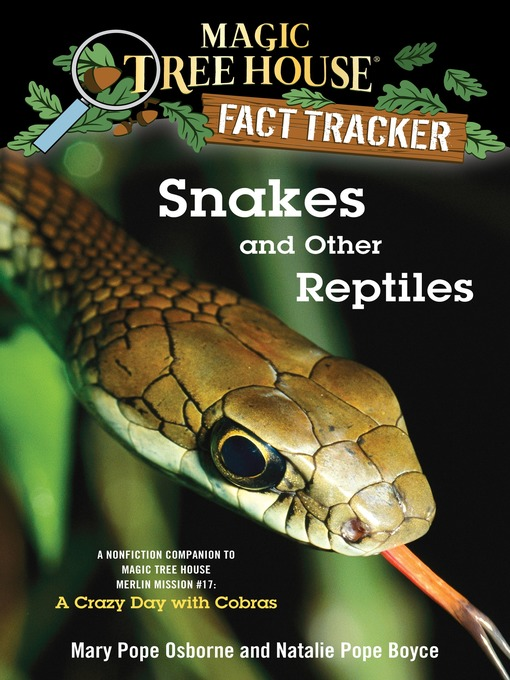 Title details for Snakes and Other Reptiles by Mary Pope Osborne - Available