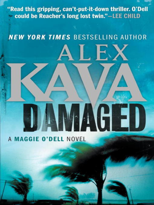 Title details for Damaged by Alex Kava - Available