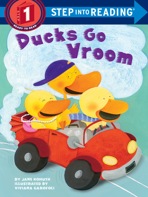 Title details for Ducks Go Vroom by Jane Kohuth - Available