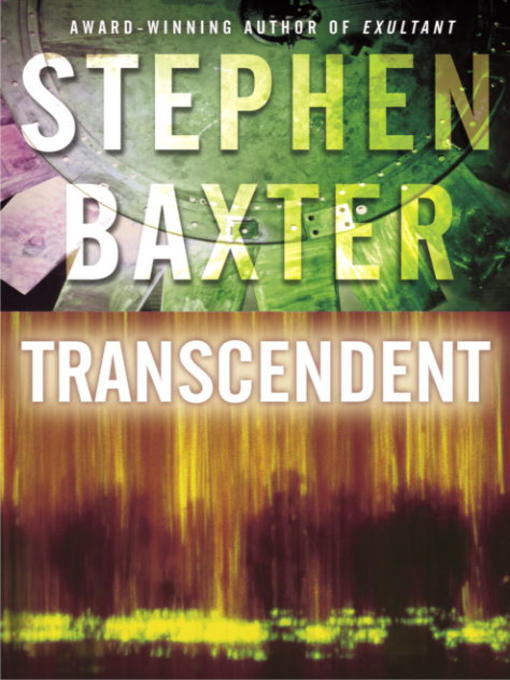 Title details for Transcendent by Stephen Baxter - Available