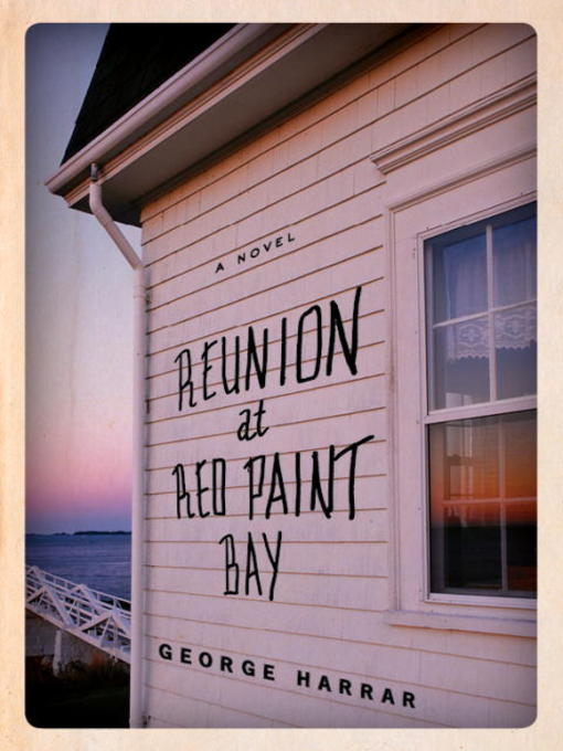 Title details for Reunion at Red Paint Bay by George Harrar - Available