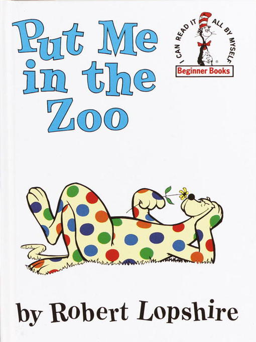 Title details for Put Me in the Zoo by Robert Lopshire - Available