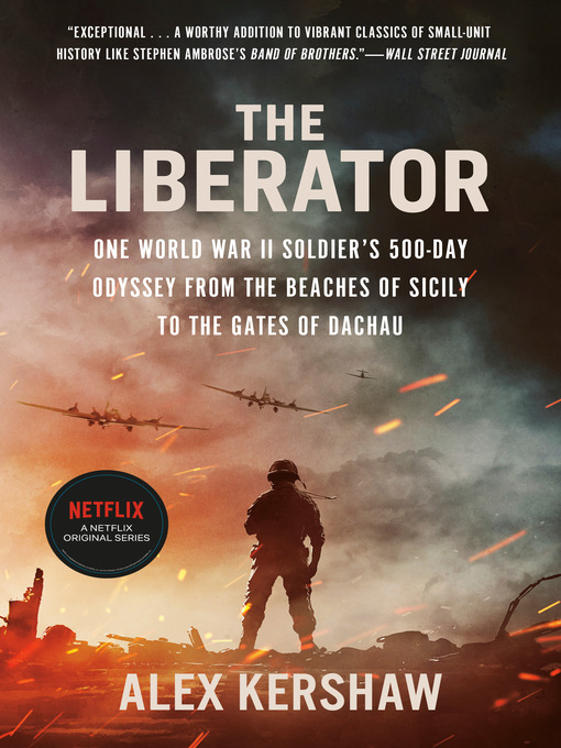 Title details for The Liberator by Alex Kershaw - Wait list