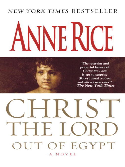 Title details for Out of Egypt by Anne Rice - Available
