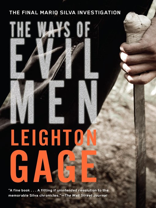 Title details for The Ways of Evil Men by Leighton Gage - Available