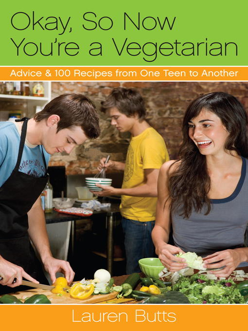 Title details for Okay, So Now You're a Vegetarian by Lauren Butts - Wait list