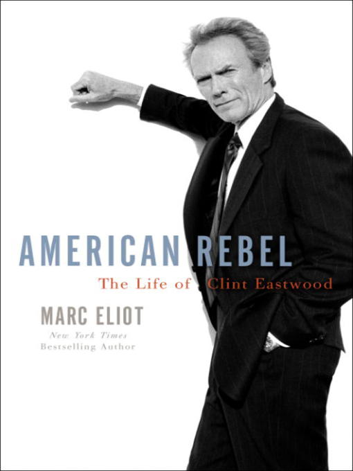 Title details for American Rebel by Marc Eliot - Available