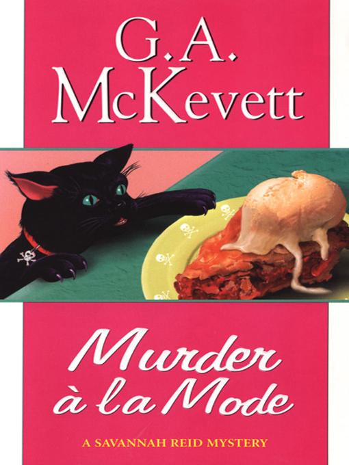 Title details for Murder à la Mode by G. A. McKevett - Available
