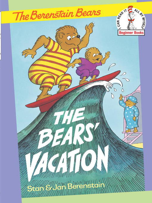 Title details for The Berenstain Bears The Bears' Vacation by Stan Berenstain - Available