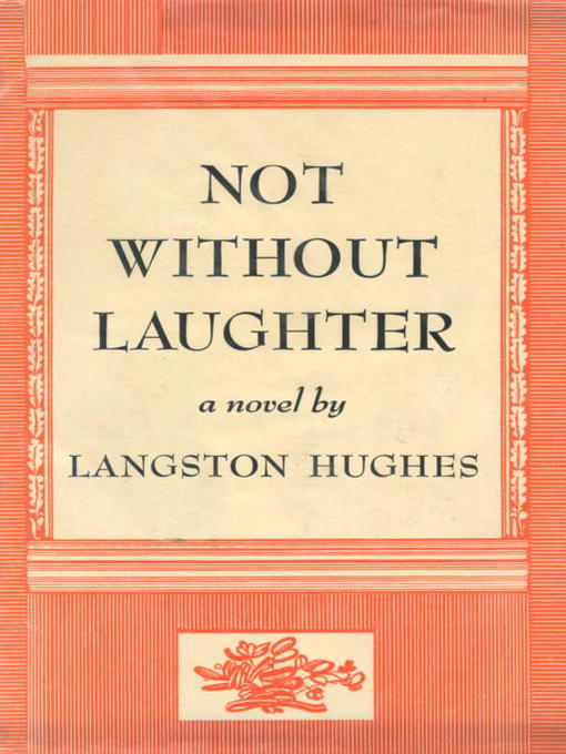 Title details for Not Without Laughter by Langston Hughes - Available