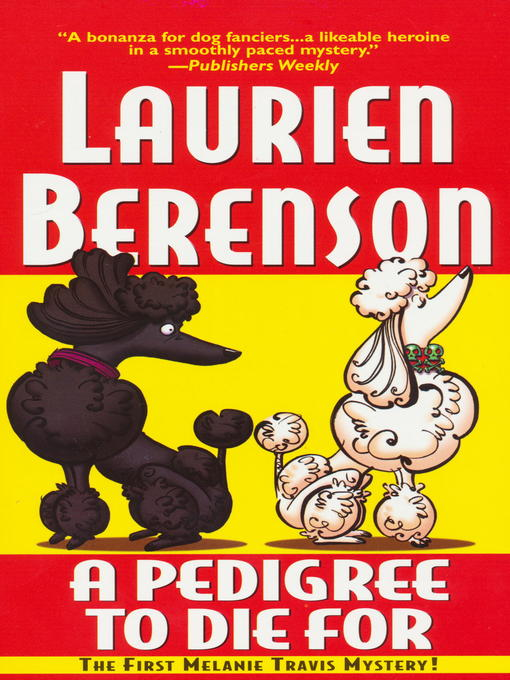 Title details for A Pedigree to Die For by Laurien Berenson - Available