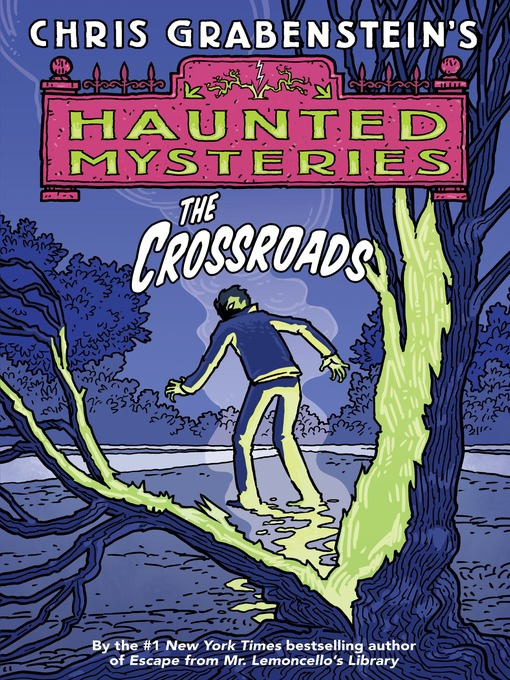 Title details for The Crossroads by Chris Grabenstein - Available