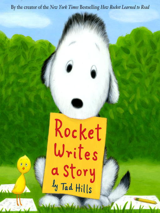 Title details for Rocket Writes a Story by Tad Hills - Available