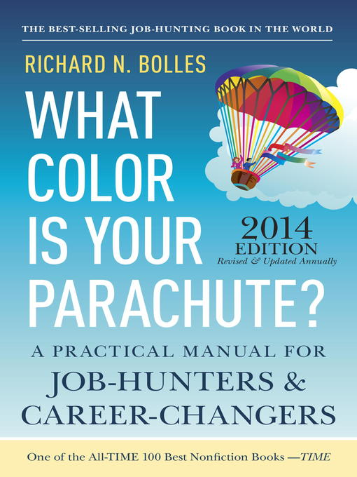 Title details for What Color Is Your Parachute? 2014 by Richard N. Bolles - Available