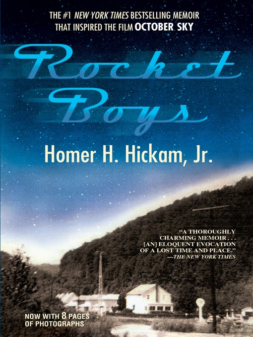 Title details for Rocket Boys by Homer Hickam - Available