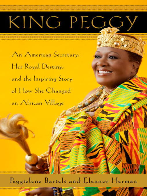 Title details for King Peggy by Peggielene Bartels - Available