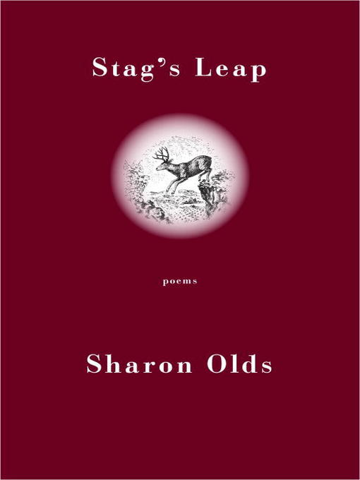 Title details for Stag's Leap by Sharon Olds - Available