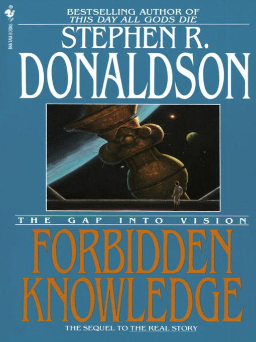 Title details for Forbidden Knowledge: The Gap Into Vision by Stephen R. Donaldson - Available