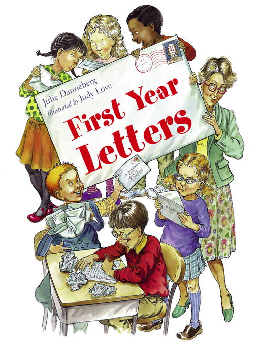 Title details for First Year Letters by Julie Danneberg - Available