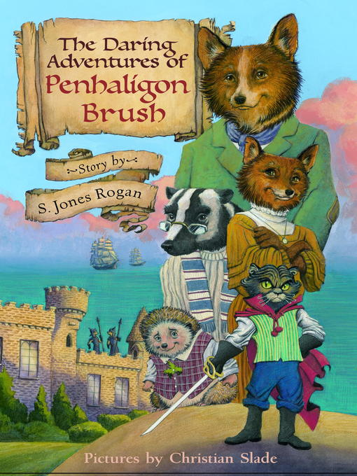 Title details for The Daring Adventures of Penhaligon Brush by S. Jones Rogan - Available