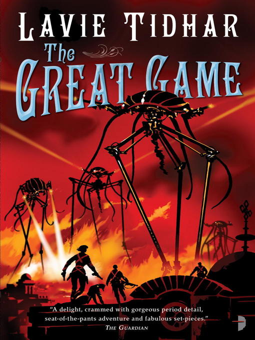 Title details for The Great Game by Lavie Tidhar - Available