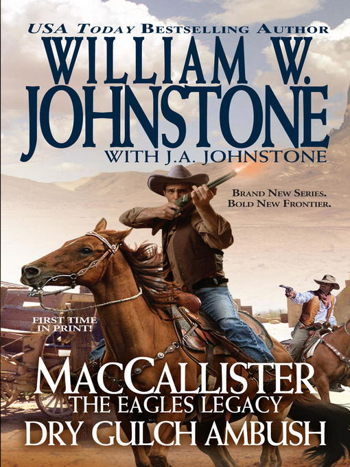 Title details for Dry Gulch Ambush by William W. Johnstone - Available