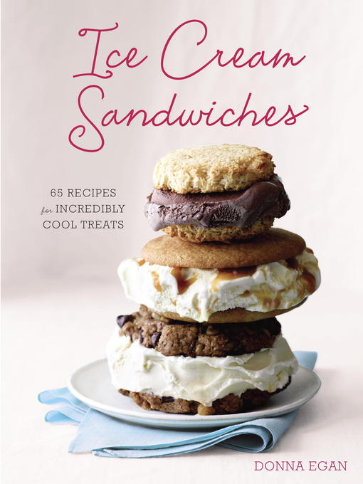 Title details for Ice Cream Sandwiches by Donna Egan - Available
