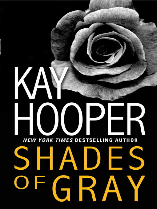 Title details for Shades of Gray by Kay Hooper - Available