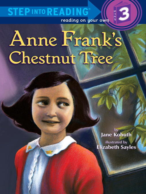 Title details for Anne Frank's Chestnut Tree by Jane Kohuth - Available