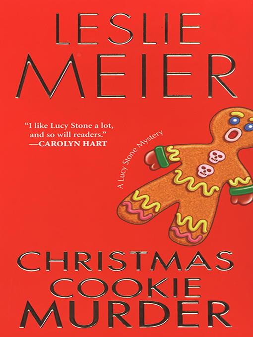 Title details for Christmas Cookie Murder by Leslie Meier - Wait list
