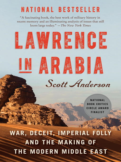 Title details for Lawrence in Arabia by Scott Anderson - Available