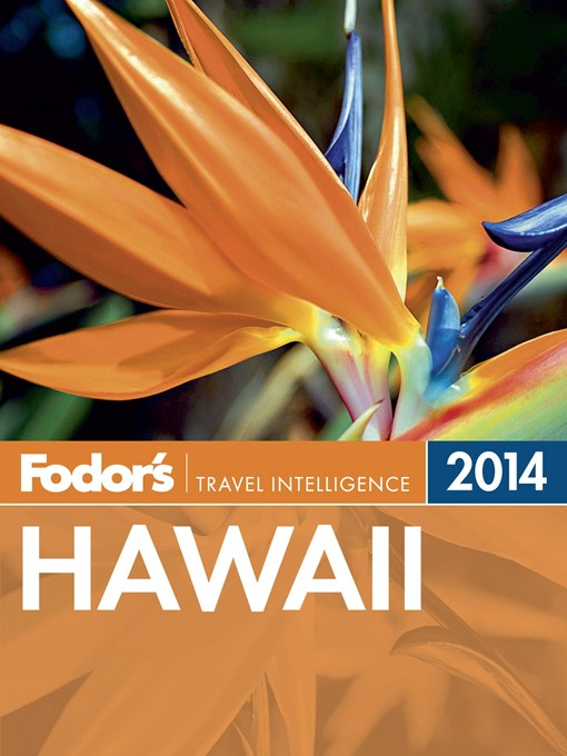 Title details for Fodor's Hawaii 2014 by Fodor's - Available