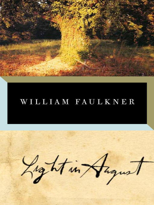 Title details for Light in August by William Faulkner - Available