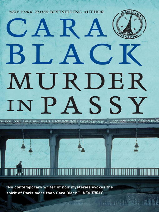 Title details for Murder in Passy by Cara Black - Available