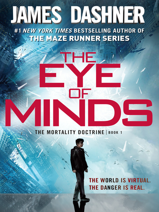 Title details for The Eye of Minds by James Dashner - Wait list