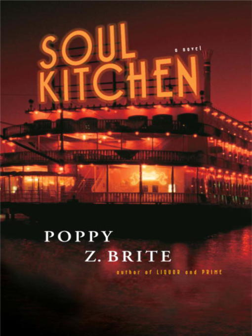 Title details for Soul Kitchen by Poppy Z. Brite - Available
