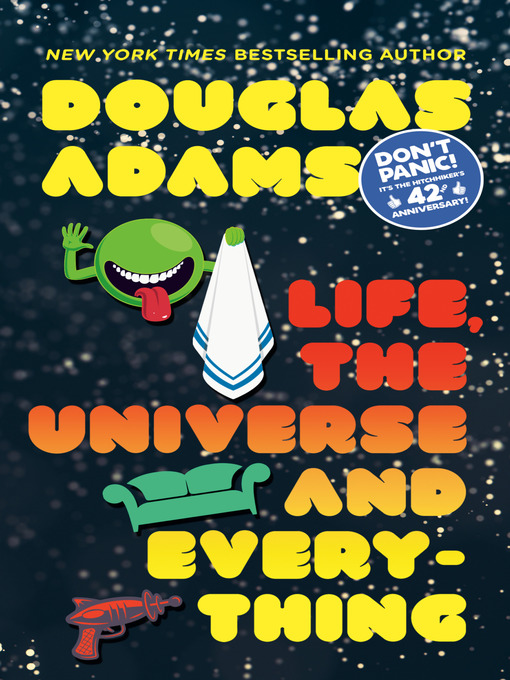 Title details for Life, the Universe and Everything by Douglas Adams - Wait list