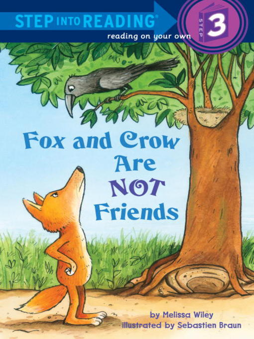 Title details for Fox and Crow Are Not Friends by Melissa Wiley - Available
