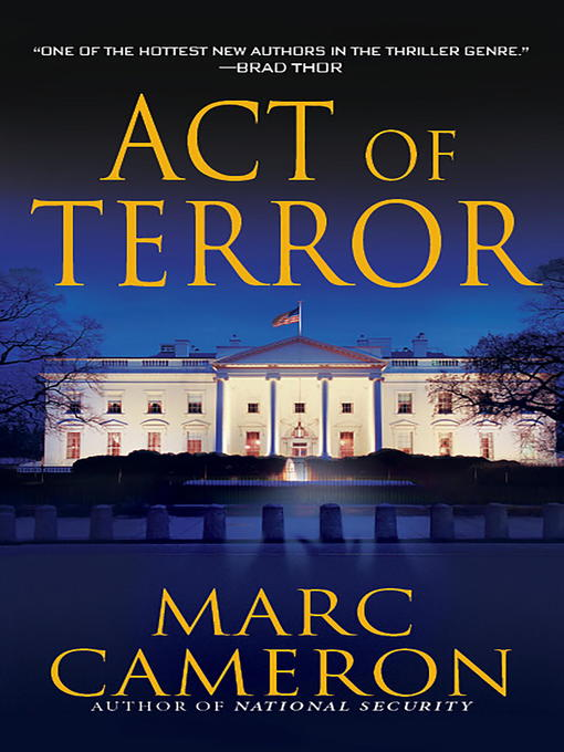 Title details for Act of Terror by Marc Cameron - Available