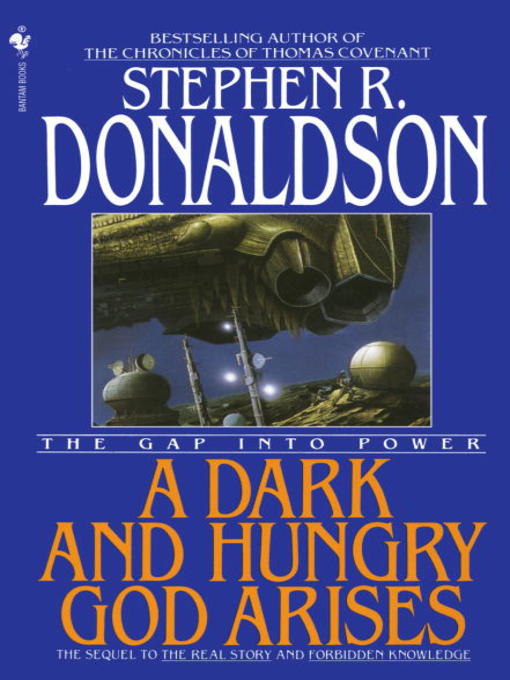 Title details for A Dark and Hungry God Arises by Stephen R. Donaldson - Available