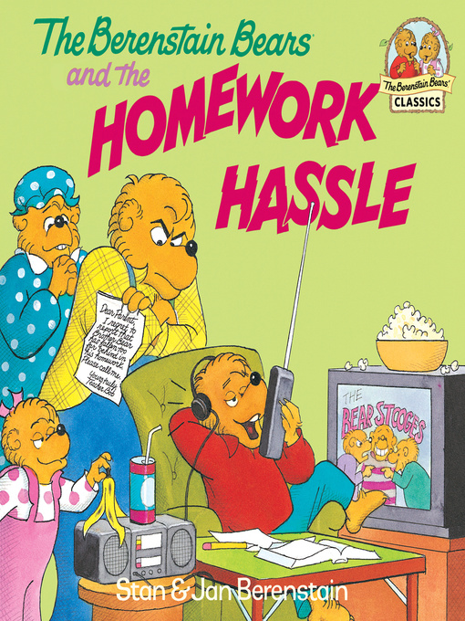 Title details for The Berenstain Bears and the Homework Hassle by Stan Berenstain - Wait list