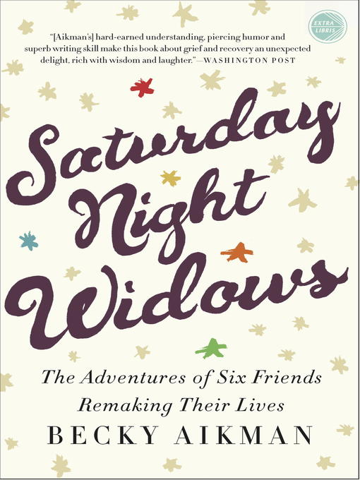 Title details for Saturday Night Widows by Becky Aikman - Available
