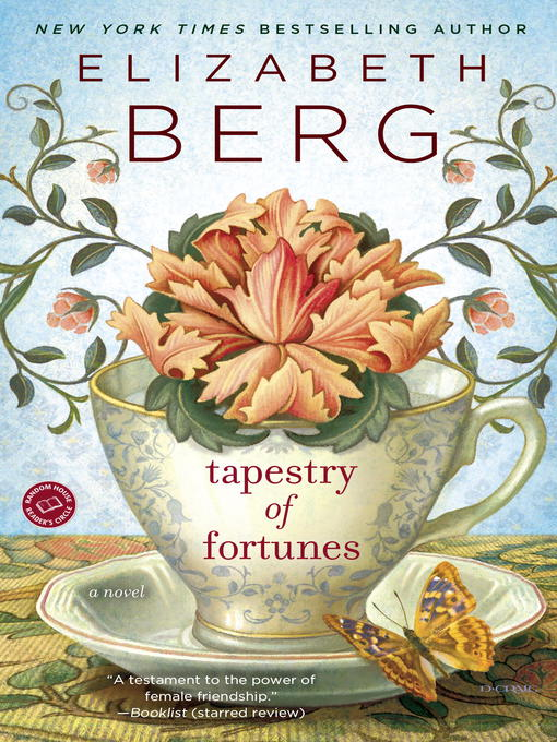 Title details for Tapestry of Fortunes by Elizabeth Berg - Available