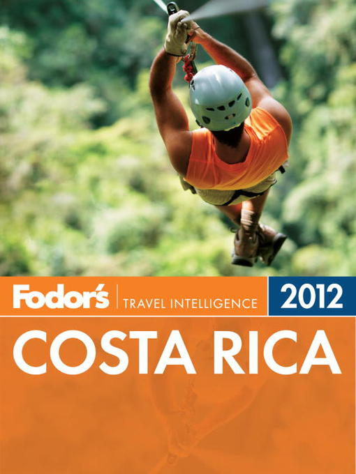 Title details for Fodor's Costa Rica 2012 by Fodor's - Available