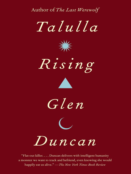 Title details for Talulla Rising by Glen Duncan - Available